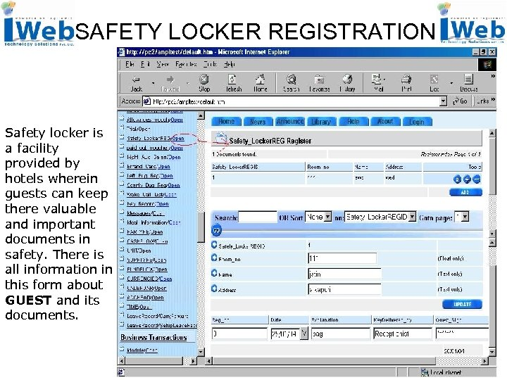 SAFETY LOCKER REGISTRATION Safety locker is a facility provided by hotels wherein guests can
