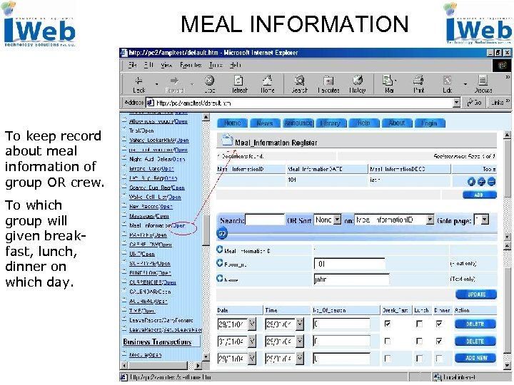 MEAL INFORMATION To keep record about meal information of group OR crew. To which