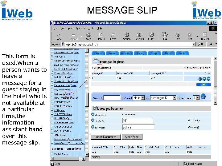 MESSAGE SLIP This form is used, When a person wants to leave a message