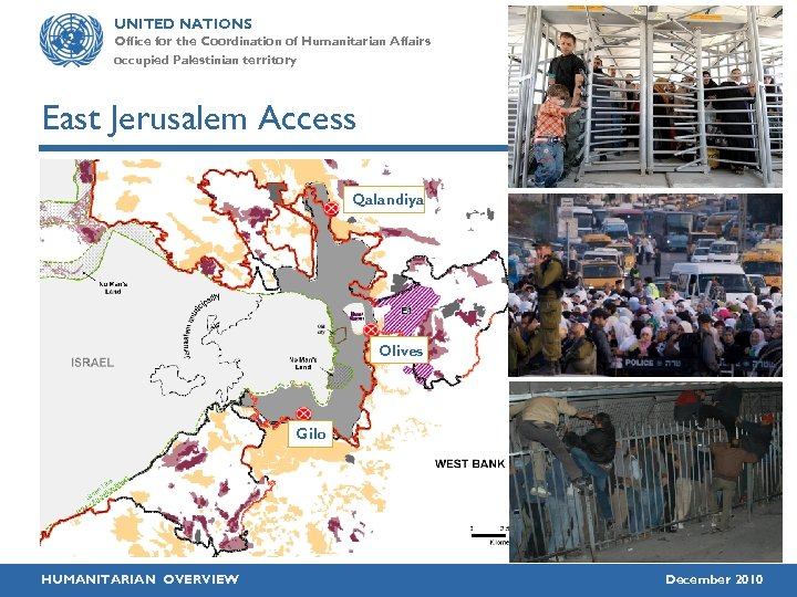 UNITED NATIONS Office for the Coordination of Humanitarian Affairs occupied Palestinian territory East Jerusalem