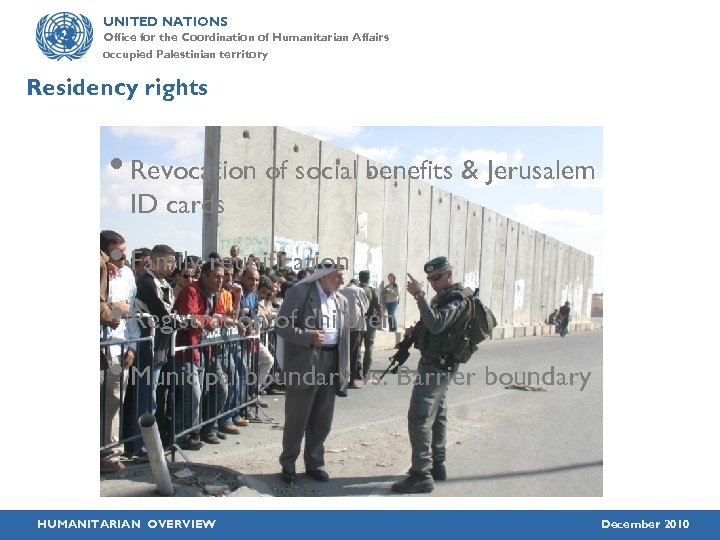 UNITED NATIONS Office for the Coordination of Humanitarian Affairs occupied Palestinian territory Residency rights