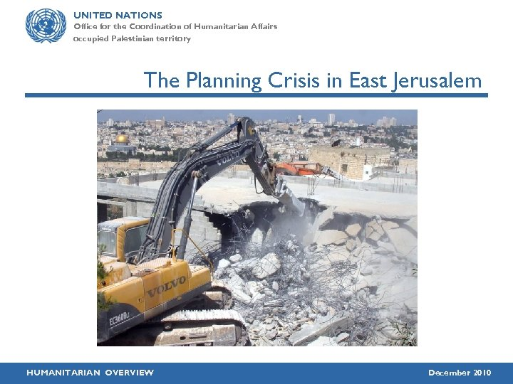 UNITED NATIONS Office for the Coordination of Humanitarian Affairs occupied Palestinian territory The Planning