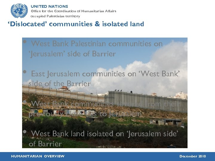 UNITED NATIONS Office for the Coordination of Humanitarian Affairs occupied Palestinian territory 'Dislocated' communities