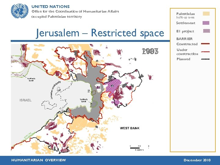 UNITED NATIONS Office for the Coordination of Humanitarian Affairs occupied Palestinian territory Palestinian built-up