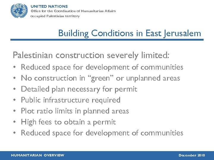 UNITED NATIONS Office for the Coordination of Humanitarian Affairs occupied Palestinian territory Building Conditions
