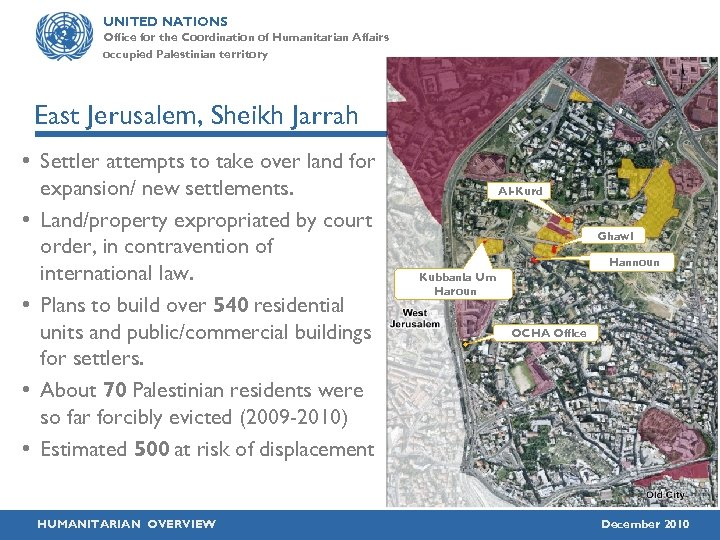 UNITED NATIONS Office for the Coordination of Humanitarian Affairs occupied Palestinian territory East Jerusalem,
