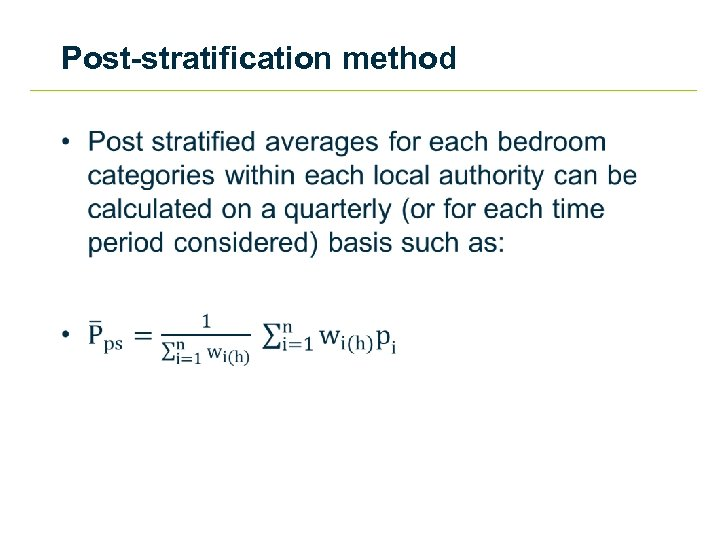 Post-stratification method •