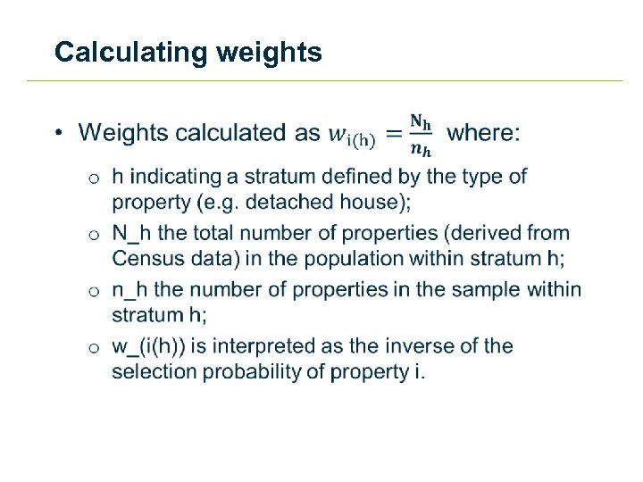 Calculating weights •
