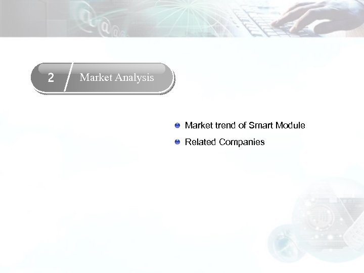 2 Market Analysis Market trend of Smart Module Related Companies