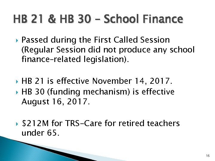 HB 21 & HB 30 – School Finance Passed during the First Called Session