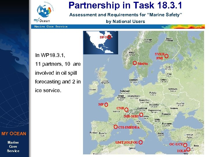 """Partnership in Task 18. 3. 1 Assessment and Requirements for """"Marine Safety"""" by National"""