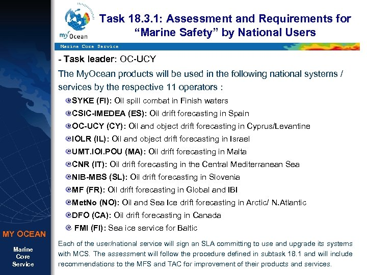 """Task 18. 3. 1: Assessment and Requirements for """"Marine Safety"""" by National Users Marine"""