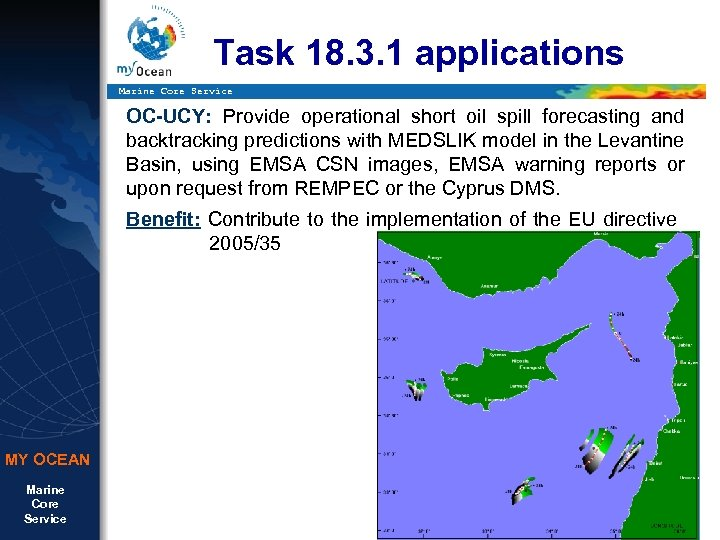 Task 18. 3. 1 applications Marine Core Service OC-UCY: Provide operational short oil spill