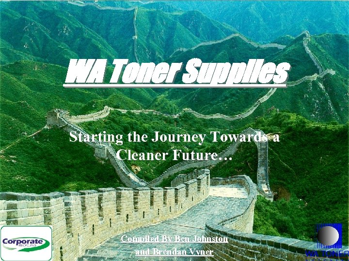 WA Toner Supplies Starting the Journey Towards a Cleaner Future… Compiled By Ben Johnston
