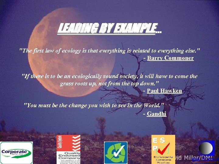 LEADING BY EXAMPLE. . .