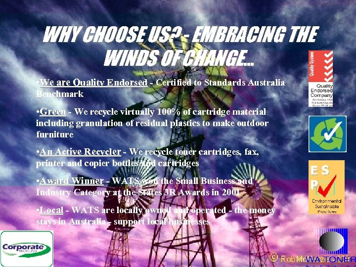 WHY CHOOSE US? - EMBRACING THE WINDS OF CHANGE. . . • We are