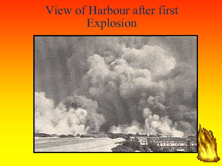View of Harbour after first Explosion