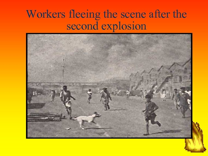 Workers fleeing the scene after the second explosion