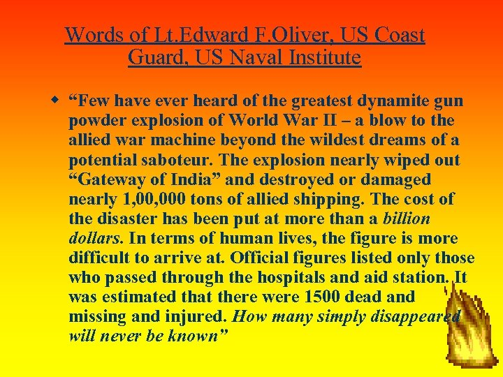 "Words of Lt. Edward F. Oliver, US Coast Guard, US Naval Institute ""Few have"