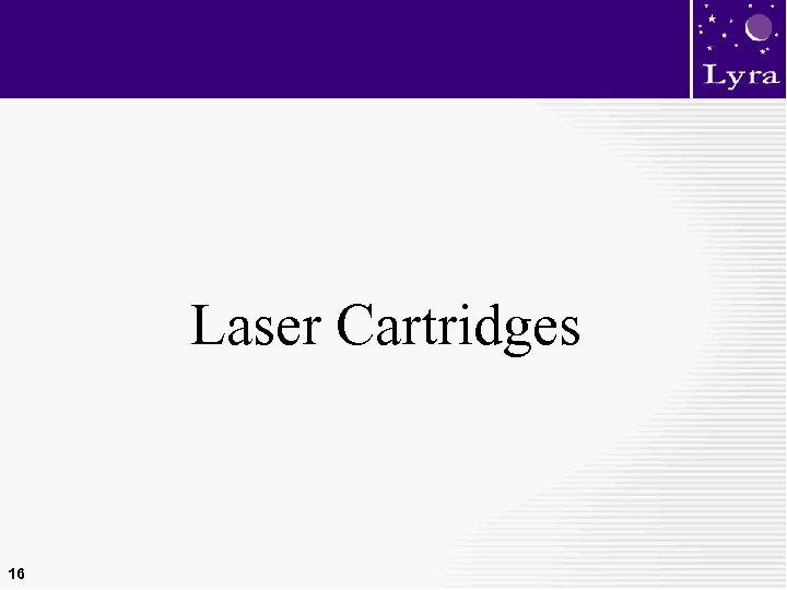Laser Cartridges 16