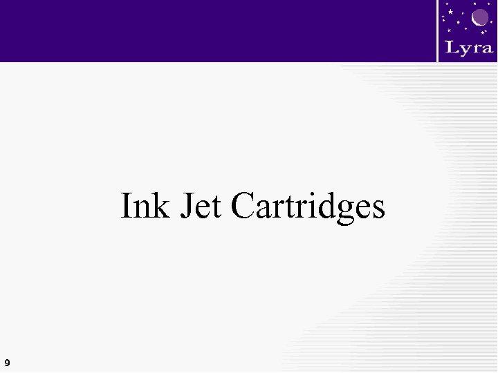 Ink Jet Cartridges 9