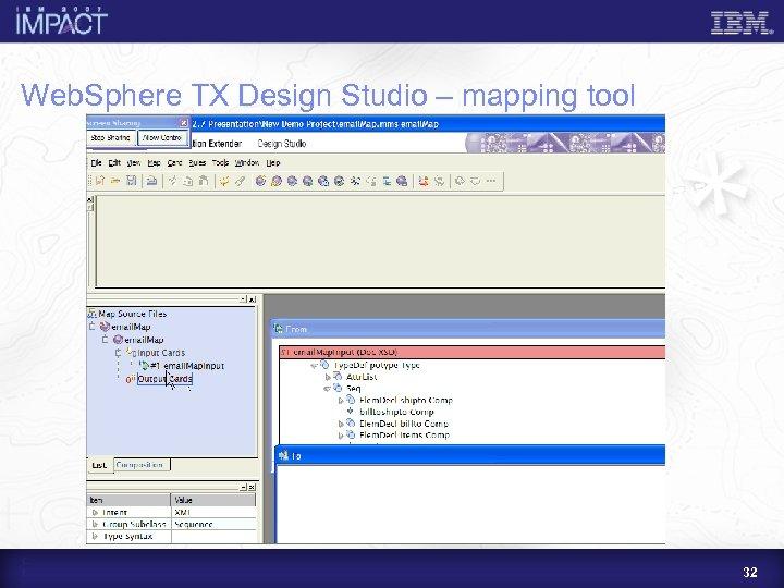 Web. Sphere TX Design Studio – mapping tool 32