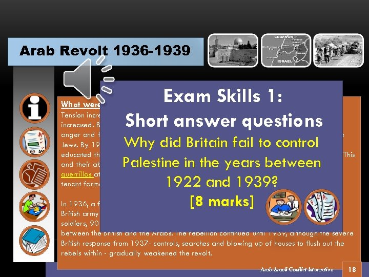 Arab Revolt 1936 -1939 Exam Skills 1: Short answer questions What were the main