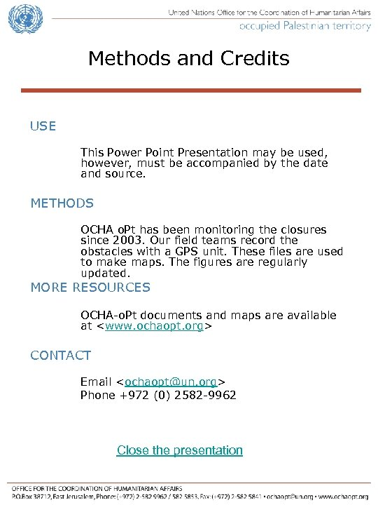 Methods and Credits USE This Power Point Presentation may be used, however, must be