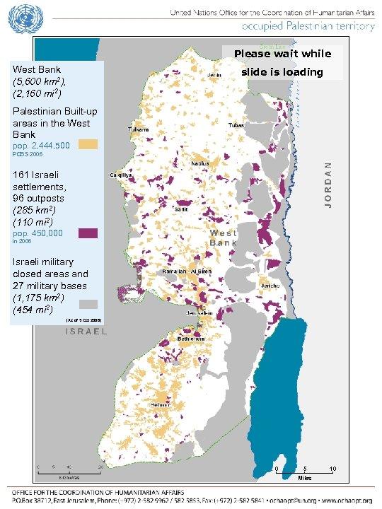 Please wait while West Bank (5, 600 km 2), (2, 160 mi 2) slide