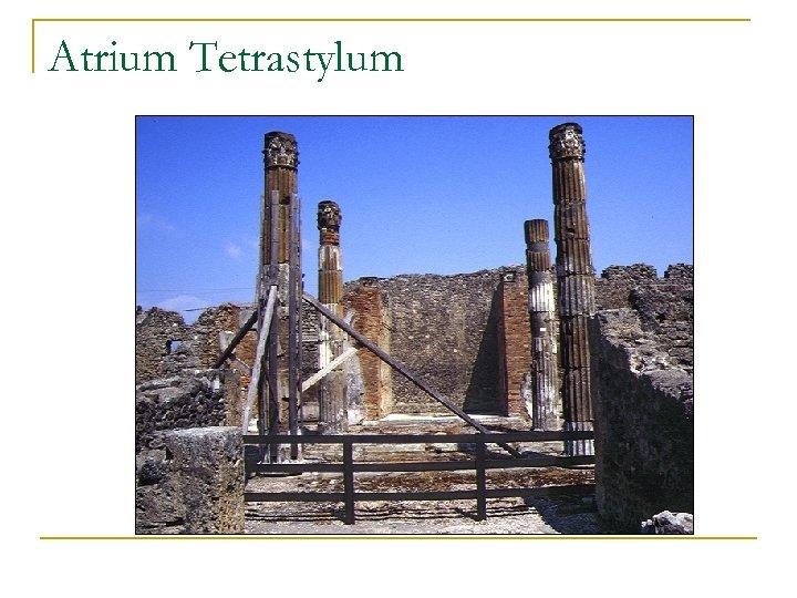 Atrium Tetrastylum