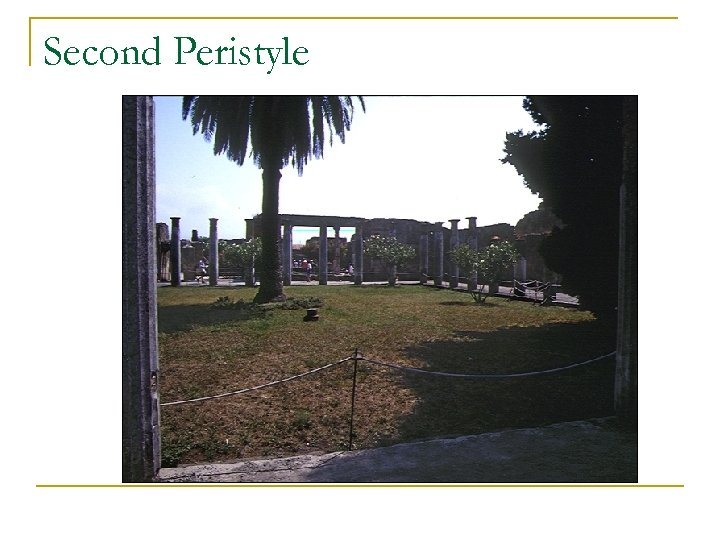 Second Peristyle