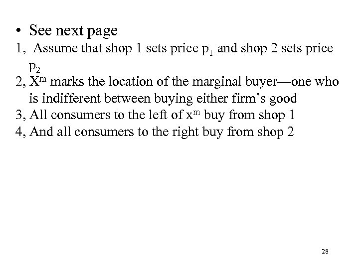 • See next page 1, Assume that shop 1 sets price p 1