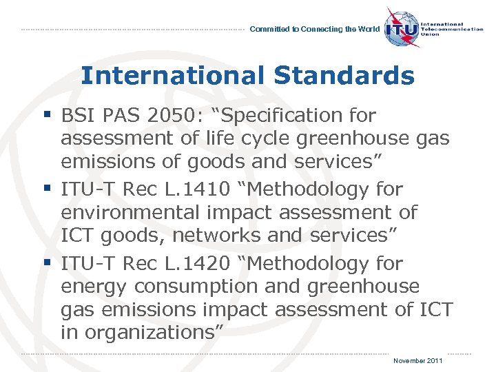 """Committed to Connecting the World International Standards § BSI PAS 2050: """"Specification for assessment"""