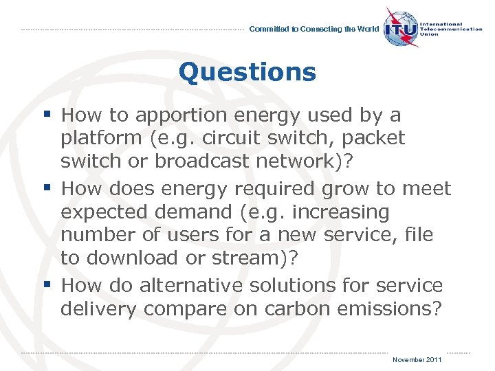 Committed to Connecting the World Questions § How to apportion energy used by a