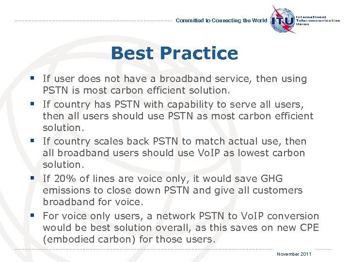 Committed to Connecting the World Best Practice § If user does not have a