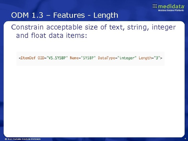 ODM 1. 3 – Features - Length Constrain acceptable size of text, string, integer