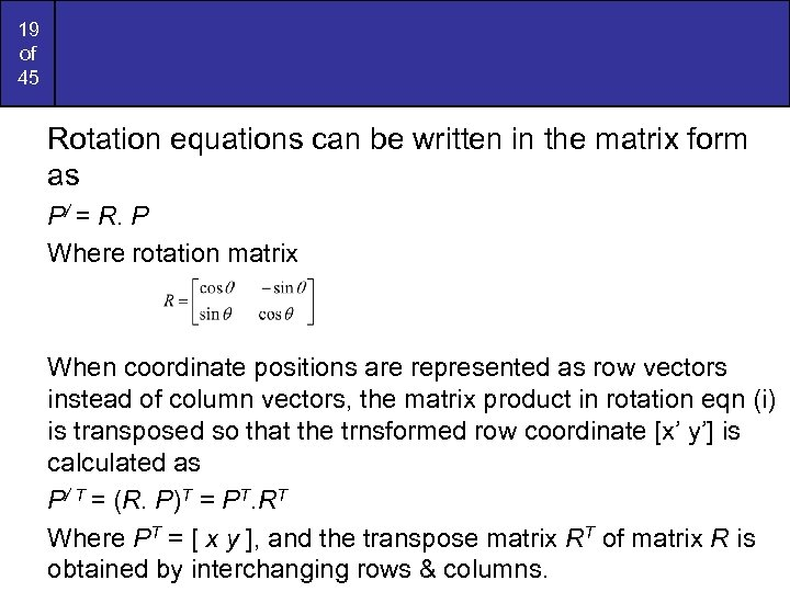 19 of 45 Rotation equations can be written in the matrix form as P/