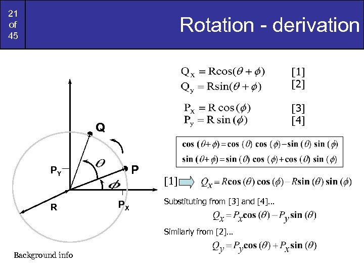 21 of 45 Rotation - derivation [1] [2] [3] [4] Q P PY R