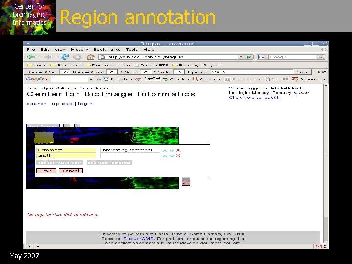Center for Bioimaging Informatics May 2007 Region annotation