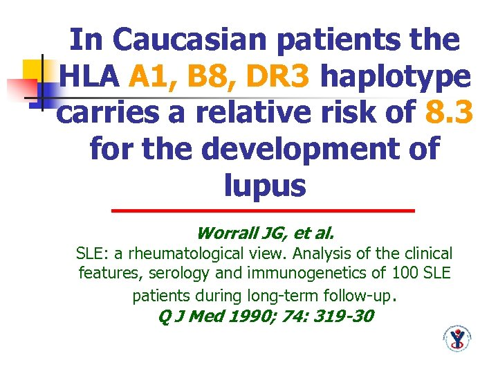 In Caucasian patients the HLA A 1, B 8, DR 3 haplotype carries a
