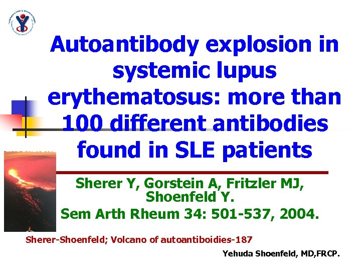 Autoantibody explosion in systemic lupus erythematosus: more than 100 different antibodies found in SLE