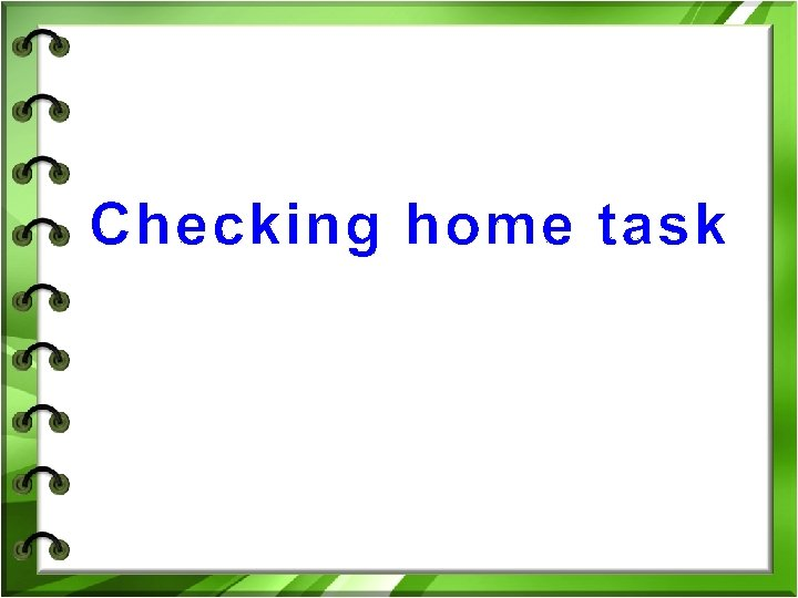 Checking home task