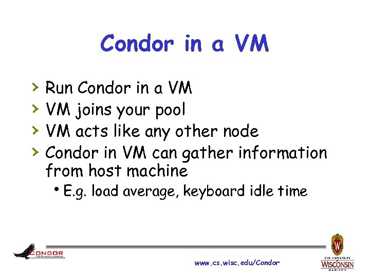 Condor in a VM › › Run Condor in a VM VM joins your