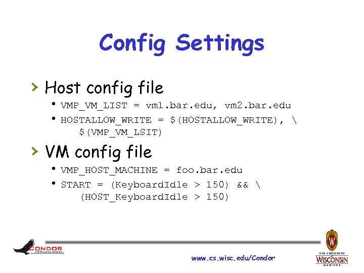 Config Settings › Host config file h VMP_VM_LIST = vm 1. bar. edu, vm