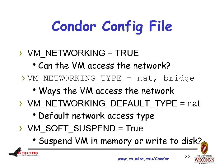 Condor Config File › VM_NETWORKING = TRUE h. Can the VM access the network?