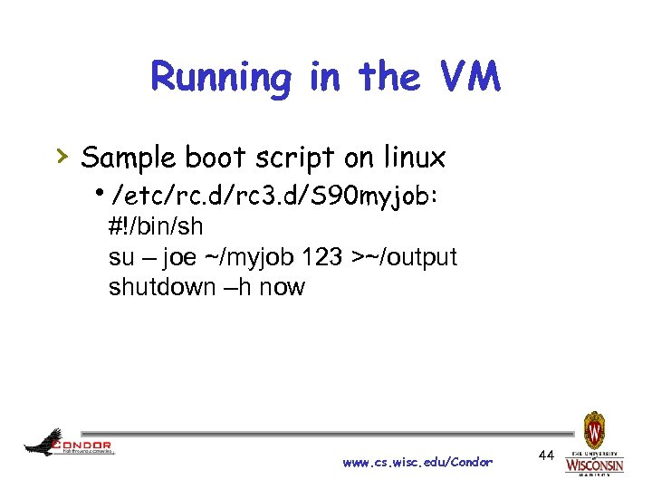 Running in the VM › Sample boot script on linux h/etc/rc. d/rc 3. d/S