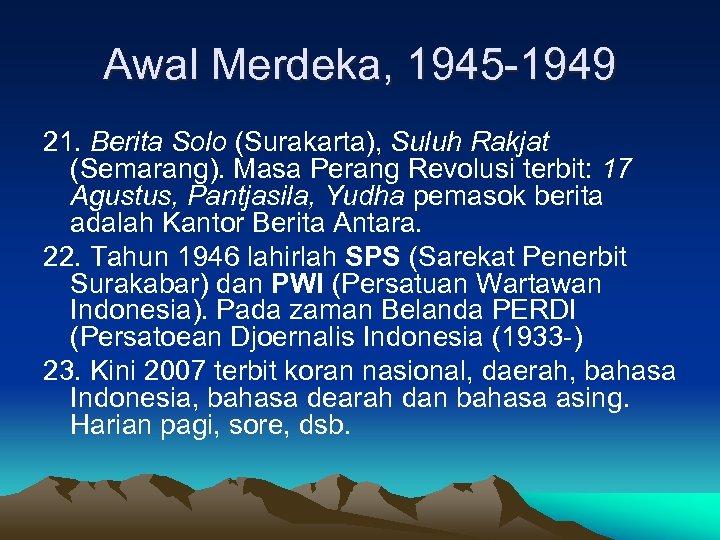Awal Merdeka, 1945 -1949 21. Berita Solo (Surakarta), Suluh Rakjat (Semarang). Masa Perang Revolusi