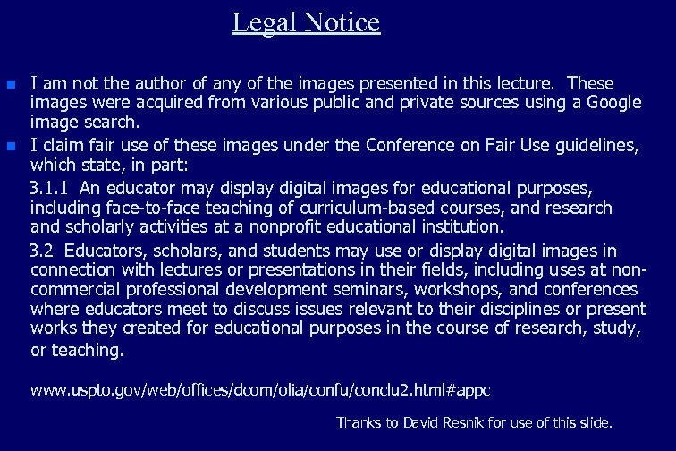 Legal Notice n n I am not the author of any of the images