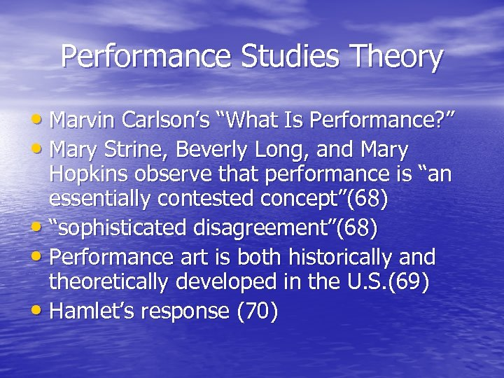 """Performance Studies Theory • Marvin Carlson's """"What Is Performance? """" • Mary Strine, Beverly"""