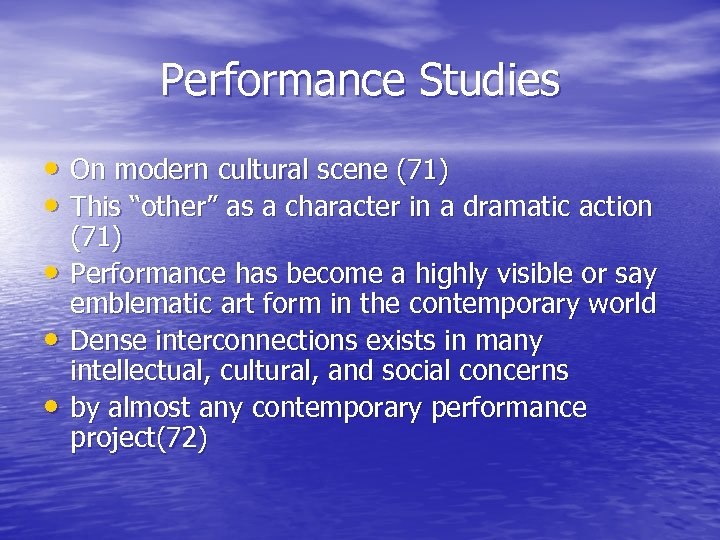 """Performance Studies • On modern cultural scene (71) • This """"other"""" as a character"""